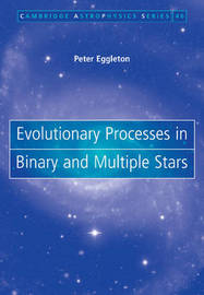 Cambridge Astrophysics: Series Number 40 by Peter Eggleton