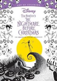 Art Of Coloring: Tim Burton's The Nightmare Before Christmas by Disney Book Group