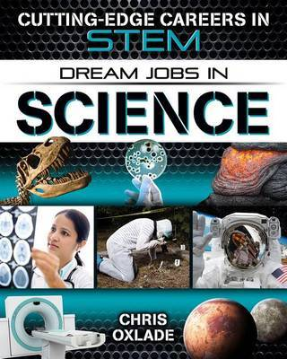Dream Jobs in Science by Chris Oxlade