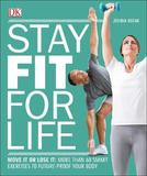 Stay Fit For Life by DK