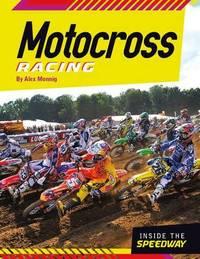 Motocross Racing by Alex Monnig