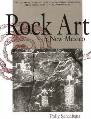 Rock Art in New Mexico by Polly Schaafsma