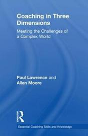 Coaching in Three Dimensions by Paul Lawrence image