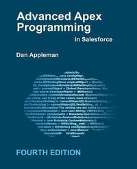 Advanced Apex Programming in Salesforce by Dan Appleman