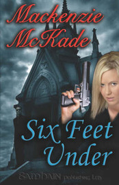 Six Feet Under by Mackenzie McKade image