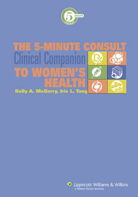 The 5-minute Consult Clinical Companion to Women's Health image