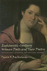Eighteenth-Century Women Poets and Their Poetry by Paula R Backscheider image