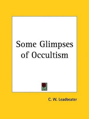 Some Glimpses of Occultism (1919) by C.W.Leadbeater image