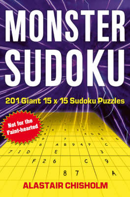 Monster Sudoku by Alastair Chisholm