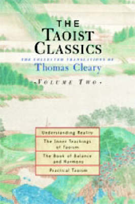 The Taoist Classics: v.2 by Thomas Cleary