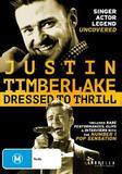 Justin Timberlake: Dressed to Thrill DVD