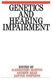 Genetics and Hearing Impairment by Alessandro Martini