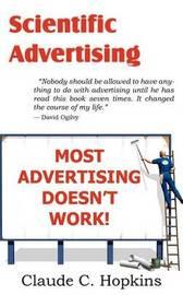 Scientific Advertising by Claude C Hopkins