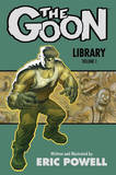 Goon Library, the Volume 1: Volume 1 by Eric Powell
