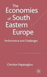 The Economies of South Eastern Europe by Christos Papazoglou image
