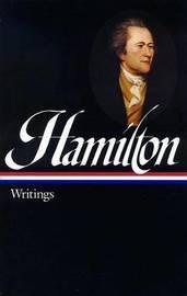 Hamilton by Alexander Hamilton