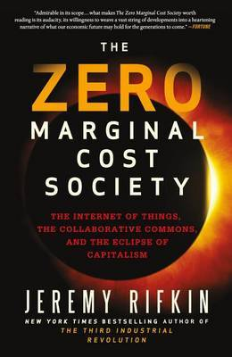 The Zero Marginal Cost Society by Jeremy Rifkin image