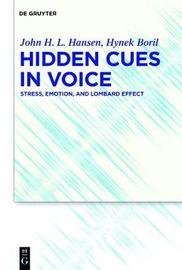 Hidden Cues in Voice by John H L Hansen