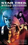 """""""Star Trek"""": Myriad Universes: Bk. 2: Echoes and Refractions by Keith R.A. DeCandido"""