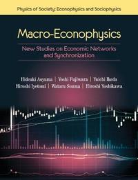 Physics of Society: Econophysics and Sociophysics by Yoshi Fujiwara