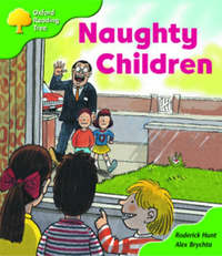 Oxford Reading Tree: Stage 2: Patterned Stories: Naughty Children by Roderick Hunt image