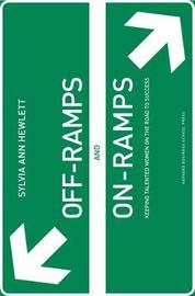 Off-Ramps and On-Ramps by Sylvia Ann Hewlett image
