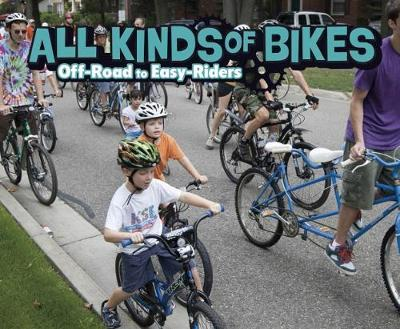 All Kinds of Bikes by Lisa J Amstutz