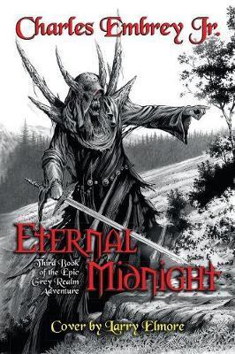 Eternal Midnight by Charles Embrey