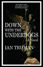Down with the Underdogs by Ian Truman image