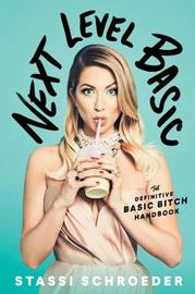 Next Level Basic by Stassi Schroeder
