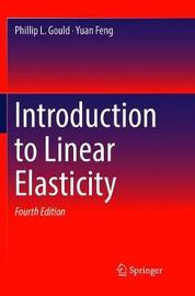Introduction to Linear Elasticity by Phillip L. Gould image