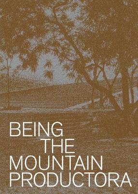 Being the Mountain by Carlos Bedoya
