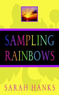 Sampling Rainbows by Sarah Hanks image