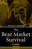 The Bear Market Survival Guide by Timothy J. McIntosh