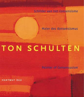Ton Schulten by Hartmut Rau