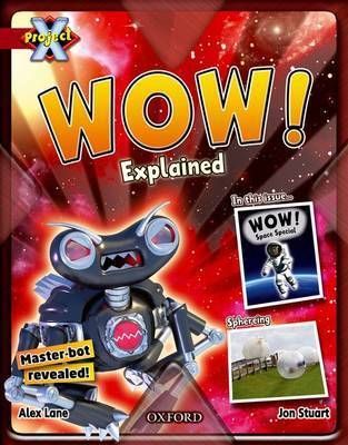 Project X: Y6 Red Band: Unexplained Cluster: Wow! Explained by Alex Lane