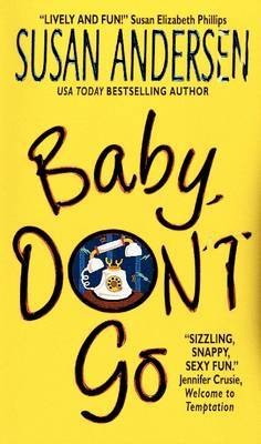 Baby, Don't Go by Susan Andersen image