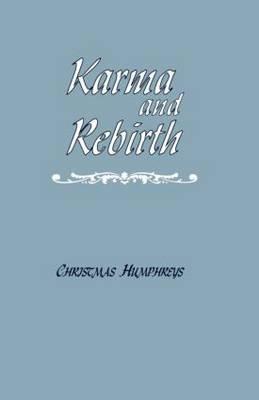 Karma and Rebirth by Christmas Humphreys image