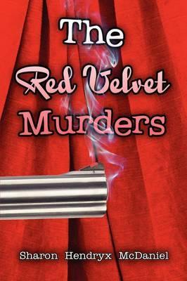 The Red Velvet Murders by Sharon Hendryx McDaniel image