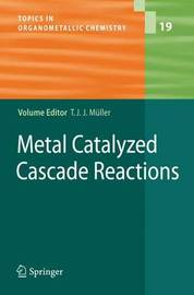 Metal Catalyzed Cascade Reactions image
