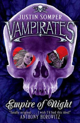 Vampirates: Empire of Night by Justin Somper