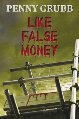 Like False Money by Penny Grubb image
