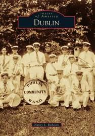 Dublin by Nancy L Richison