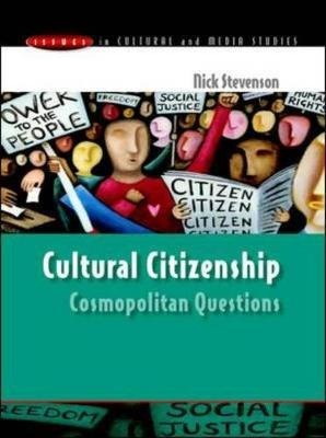 Cultural Citizenship: Cosmopolitan Questions by Nick Stevenson image