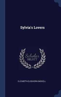 Sylvia's Lovers by Elizabeth Cleghorn Gaskell image