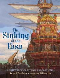 The Sinking of the Vasa by Russell Freedman