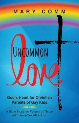 Uncommon Love by Mary Comm image