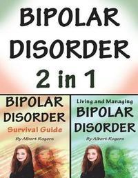 Bipolar Disorder by Albert Rogers