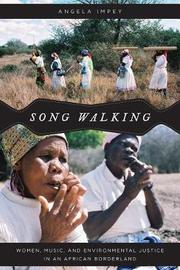 Song Walking by Angela Impey