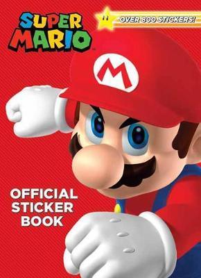 Super Mario Official Sticker Book by Steve Foxe